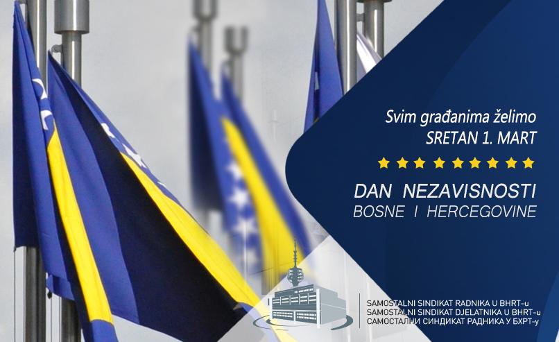 Sretan Dan nezavisnosti BiH!